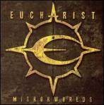 Eucharist - Mirrorworlds