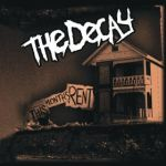 The Decay - This Month's Rent