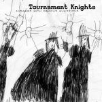 tournament knights - answers with obvious questions