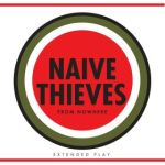 From Nowhere by Naive Thieves