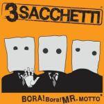 3Sacchetti-Bora!Bora!mr.motto