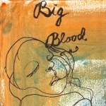 Big_Blood_-_Strange_Maine_110406