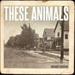 These Animals - Souvenir Sessions