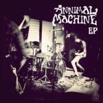 Annimal Machine EP