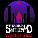 Space God Ritual – Eldritch Tales