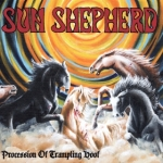 Sun Shepherd – Procession Of Trampling Hoof
