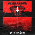 Dead Again - Occultus Lake