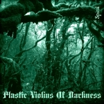 Plastic Violins Of Darkness-Spiral