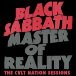 "Black Sabbath ""Master Of Reality"" – The CVLT Nation Sessions"