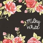 MilkyWhite