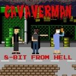 Cavaverman - 8-bit