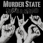 Murder State - Take a Stand - cover