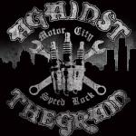 Against The Grain – Motor City Speed Rock