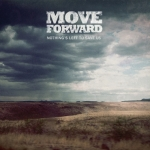 Move Forward - Nothing's Left