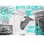 Geronimo! - Buzz Yr Girlfriend- Vol 4 - Why Did You Leave Me- - cover