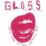 G.L.O.S.S. – Demo