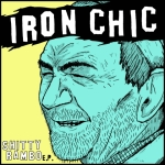 Iron Chic - Shitty Rambo