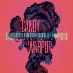 Candy Warpop-Transdecadence
