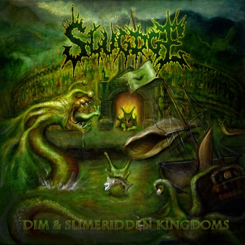 Slugdge – Dim And Slimeridden Kingdoms
