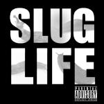 Slugdge - Slug LifeVol 1