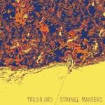 Trashlord Strange Mangers Split