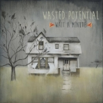 wastedpot-wait