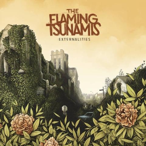 The Flaming Tsunamis – Externalities