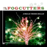 The Fogcutters-Jingle These Bells