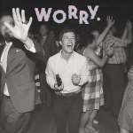 Jeff Rosenstock – Worry