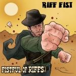 rifffist-fistfull