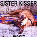 sisterkisser-wetsniff