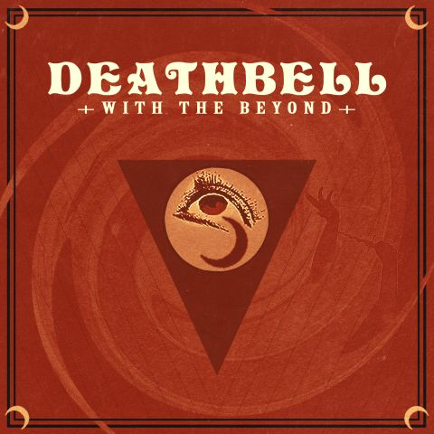 Deathbell – With The Beyond