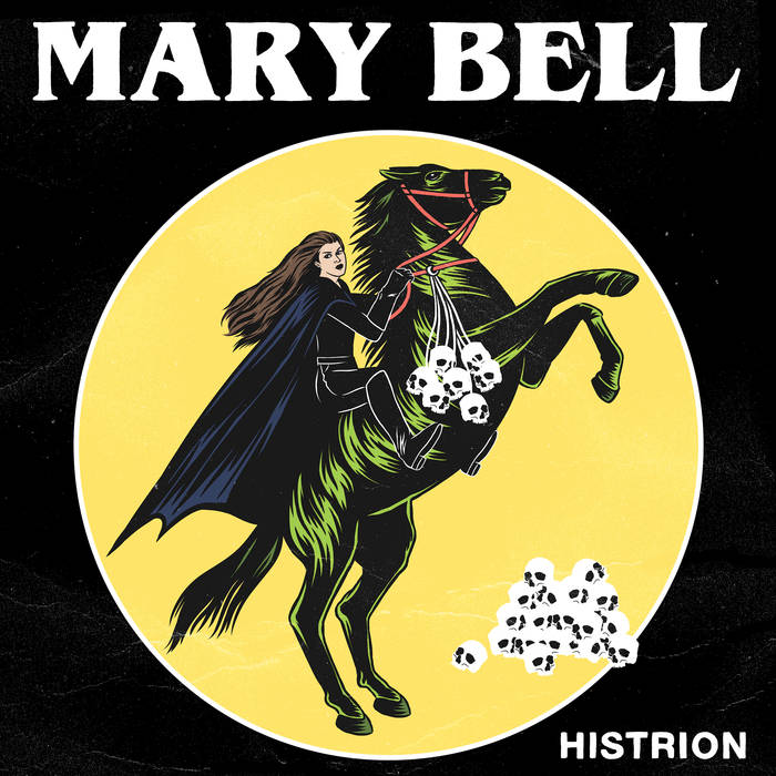 Mary Bell – Histrion